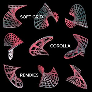 Soft Grid - Corolla Remixes